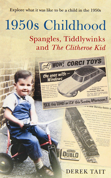 Cover of 1950s Childhood: Spangles, Tiddlywinks and The Clitheroe Kid
