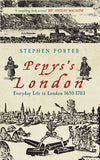 Cover of Pepys's London: Everyday Life in London 1650-1703