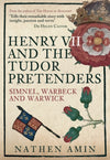 Cover of Henry VII and the Tudor Pretenders: Simnel, Warbeck, and Warwick
