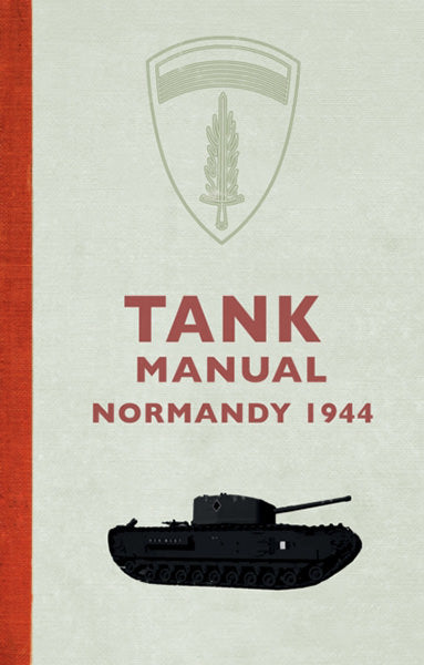 Tank Manual Normandy 1944