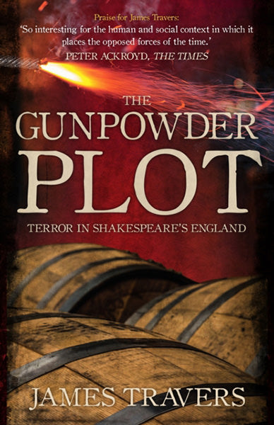 Cover of The Gunpowder Plot: Terror in Shakespeare's England