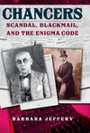 Cover of Chancers: Scandal, Blackmail, and the Enigma Code