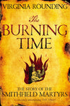 Cover of The Burning Time: The Story of the Smithfield Martyrs