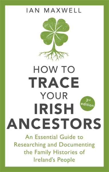 Cover of How to Trace Your Irish Ancestors