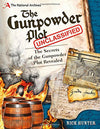 Cover of The Gunpowder Plot Unclassified: The Secrets of the Gunpowder Plot Revealed!