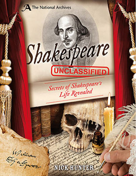 Cover of Shakespeare Unclassified: Secrets of Shakespeare's Life Revealed!