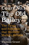 Cover of Court Number One: The Trials and Scandals that Shocked Modern Britain