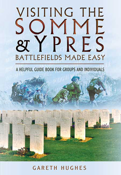Jacket for Visiting The Somme and Ypres Made Easy