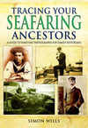 Cover of Tracing Your Seafaring Ancestors: A Guide to Maritime Photographs for Family Historians
