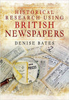 Cover of Historical Research Using British Newspapers