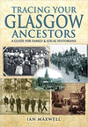 Cover of Tracing Your Glasgow Ancestors: A Guide for Family and Local Historians