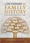 Cover of A Dictionary of Family History: The Genealogists' ABC