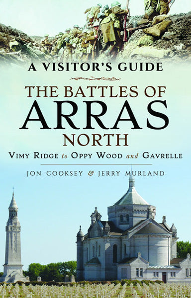 Jacket of A Visitor's Guide The Battles of Arras North.