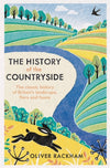 Cover of The History of the Countryside: The Classic History of Britain's Landscape, Flora and Fauna