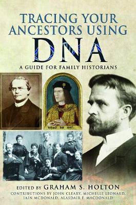 Cover of Tracing Your Ancestors Using DNA: A Guide for Family Historians