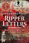 Cover of Interpreting the Ripper Letters: Missed Clues and Reflections on Victorian Society
