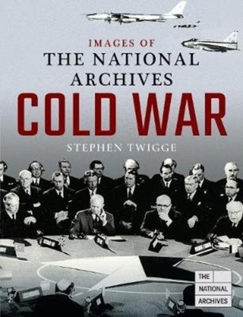 Cover of Images of The National Archives: Cold War