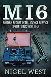 Cover of MI6: British Secret Intelligence Service Operations, 1909-1945