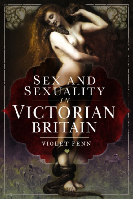 Cover of Sex and Sexuality in Victorian Britain