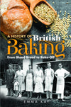 Cover of A History of British Baking: From Blood Bread to Bake-Off