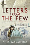 Letters from the Few : Unique Memories from the Battle of Britain