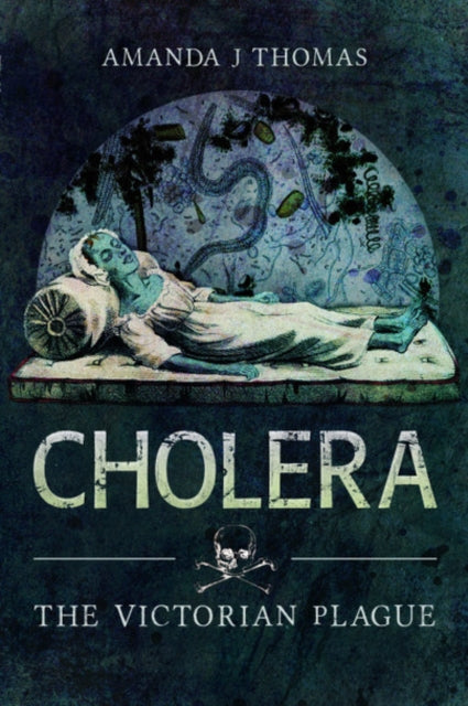 Cover of Cholera: The Victorian Plague