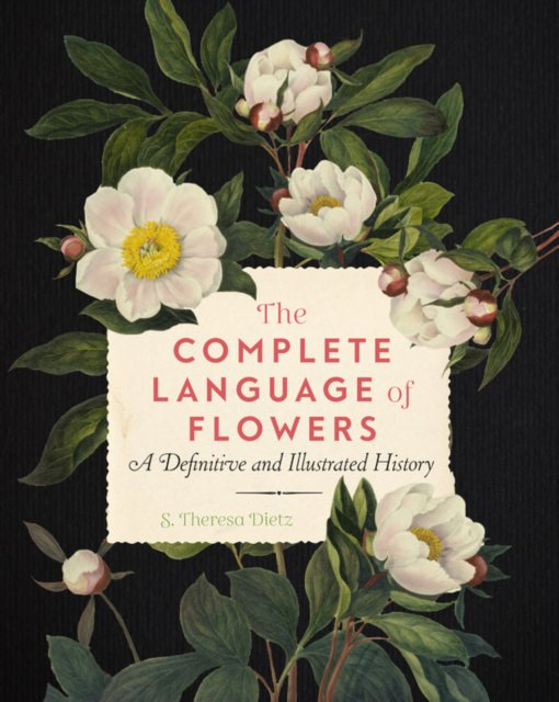 Cover of The Complete Language of Flowers: A Definitive and Illustrated History