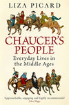 Cover of Chaucer's People: Everyday Lives in the Middle Ages