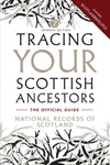Cover of Tracing Your Scottish Ancestors: 7th Edition