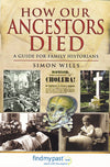 Cover of How Our Ancestors Died: A Guide for Family Historians