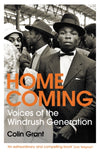 Cover of Homecoming: Voices of the Windrush Generation