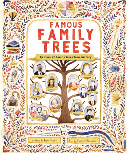 Cover of Famous Family Trees: Explore 25 Family Trees from History
