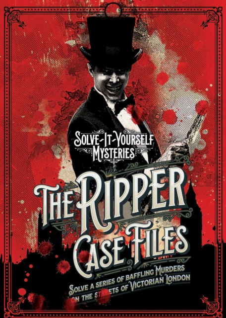 Cover of The Ripper Case Files: Solve a Series of Baffling Murders on the Streets of Victorian London