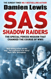 Cover of SAS Shadow Raiders: The Special Forces Mission that Changed the Course of WWII