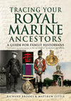Tracing Your Royal Marine Ancestors: A Guide for Family Historians