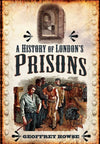 Cover of A History of London's Prisons
