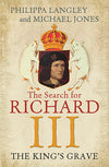 Cover of The King's Grave: The Search for Richard III