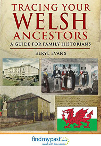 Cover of Tracing Your Welsh Ancestors: A Guide for Family Historians