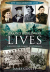 Second World War Lives: A Guide for Family Historians
