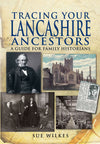Cover of Tracing Your Lancashire Ancestors: A Guide for Family Historians
