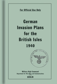 Cover of German Invasion Plans for the British Isles, 1940