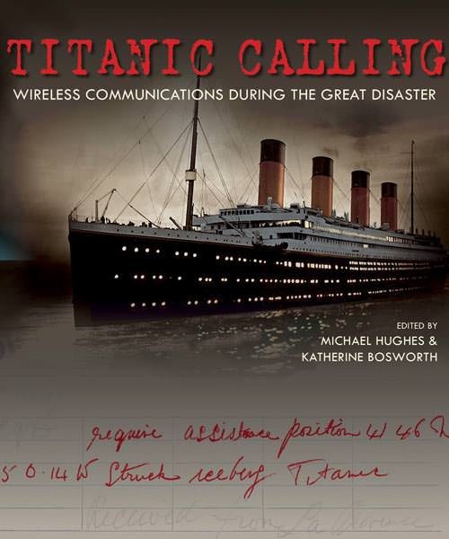 Cover of Titanic Calling: Wireless Communications during the Great Disaster