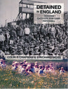 Cover of Detained in England 1914-1920: Eastcote POW Camp Pattishall