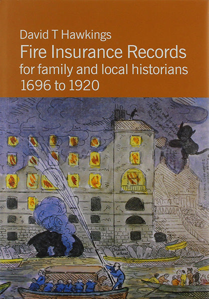 Fire Insurance Records for Family and Local Historians