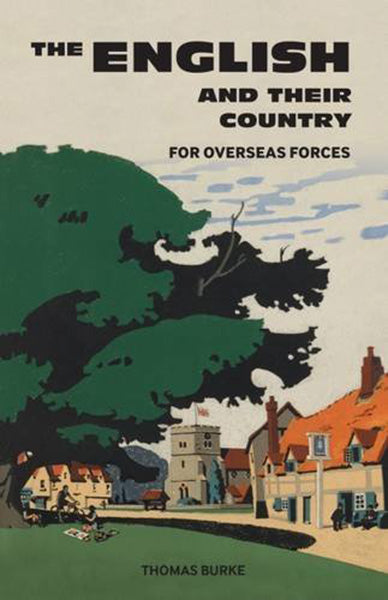 The English And Their Country: For Overseas Forces