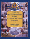 Cover of A Guide to the Naval Records in The National Archives of The UK