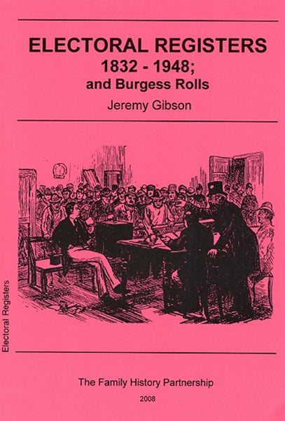 Electoral Registers 1832-1948; and Burgess Rolls