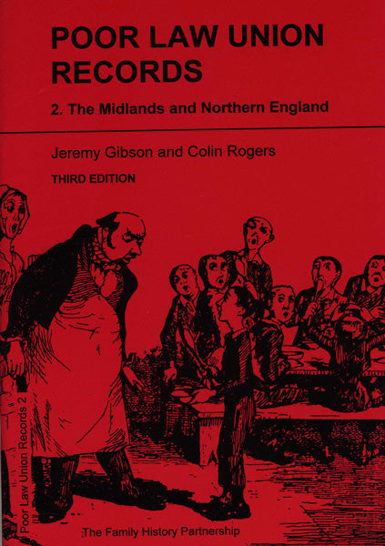 Poor Law Union Records Part 2: The Midlands and Northern England