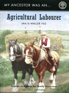 Cover of My Ancestor was an Agricultural Labourer: A Guide to Sources for Family Historians