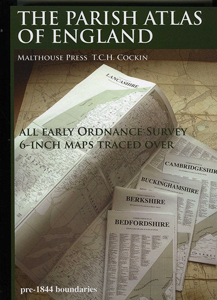 The Parish Atlas of England: An Atlas of English Parish Boundaries